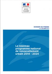 Dossier de presse de l'ANru sur le nouveau programme national de renouvellement urbain 2014-2024.