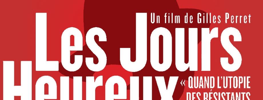 Critique ciné : Les Jours heureux