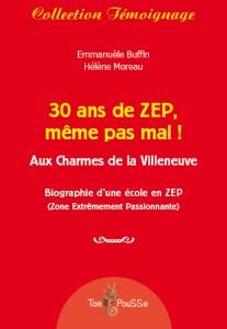 Couverture du livre 30 ans de ZEP, même pas mal ! (éditions Tom Pousse)