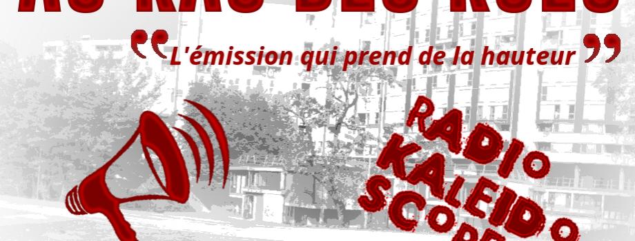 Au ras des rues – Pilote 1 (podcast)