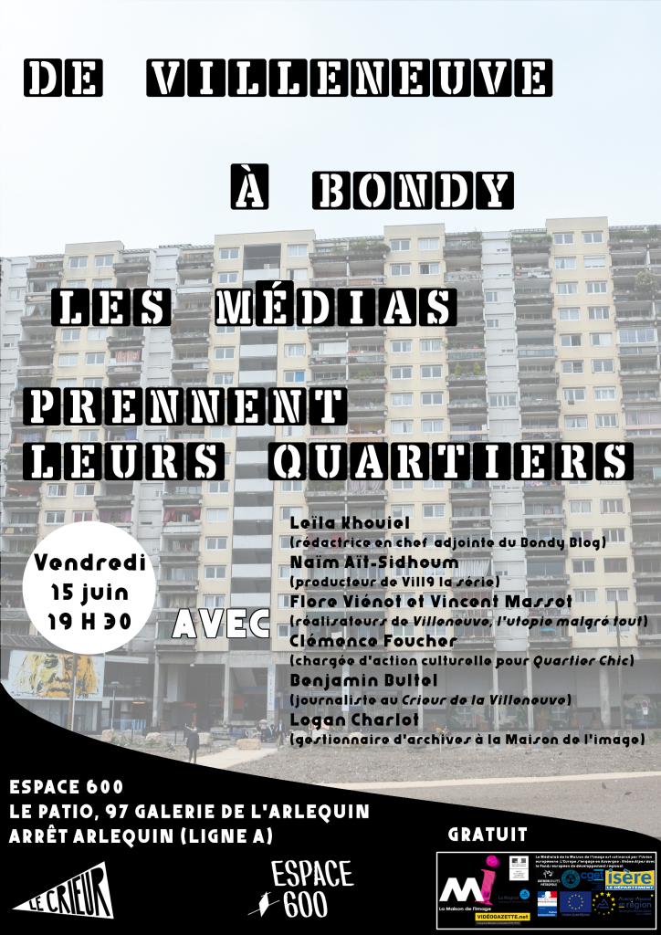 [VN en lumière] De Villeneuve à Bondy, les médias prennent leur quartier @ Espace 600