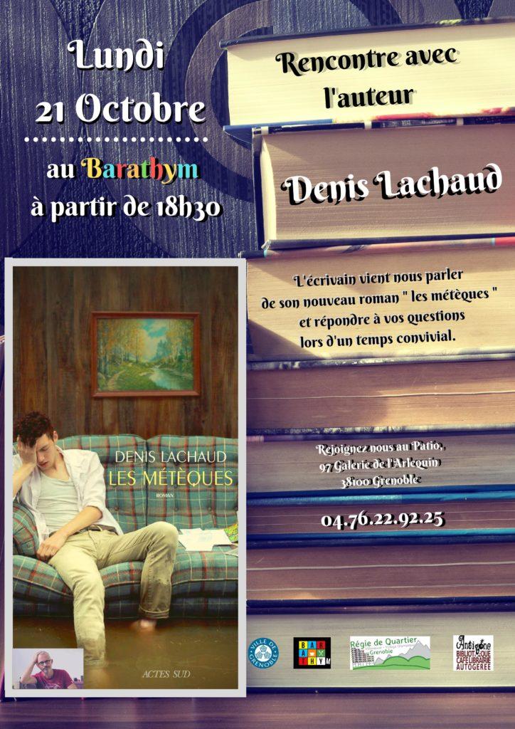 Rencontre avec l'écrivain Denis Lachaud @ Le Barathym