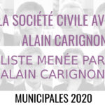 """La société civile avec Alain Carignon"" : municipales, paroles au quartier."