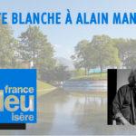 Carte blanche à Alain Manac'h sur France Bleu Isère - Willy